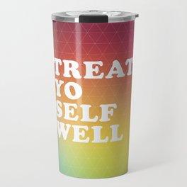 Treat Yo Self Well - gradient no3 Travel Mug