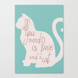 Shabby chic illustration - all you need is love (and a CAT), typography, interior design, cats, love Canvas Print