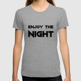 Enjoy The Night - Light T-shirt