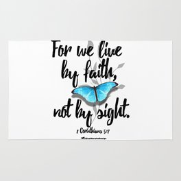 Live by Faith... Not by Sight Rug