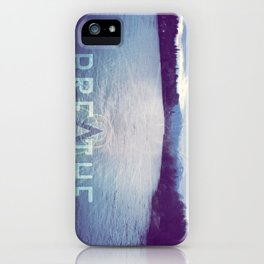 Breathe in the Beauty of Nature iPhone Case
