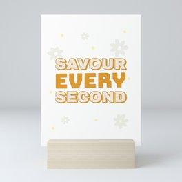 Savour Every Second Gold Yellow Flowers Mini Art Print