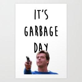 Garbage day Art Print
