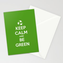 Keep Calm and Be Green Stationery Cards