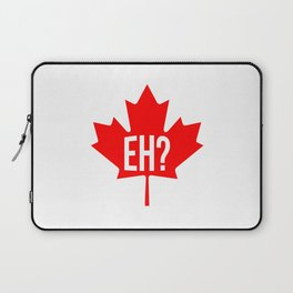 Canadian, eh? Laptop Sleeve