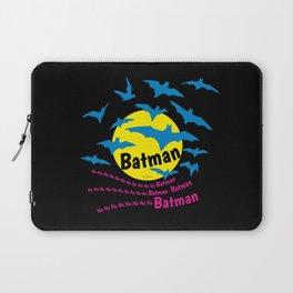 Na Na Na Na ... B A T M A N ! Laptop Sleeve