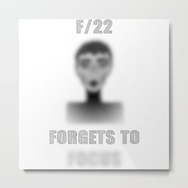 F/22 FORGETS TO FOCUS Metal Print