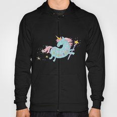 Be A Unicorn Hoody