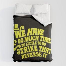 Strike That... Reverse It Comforters