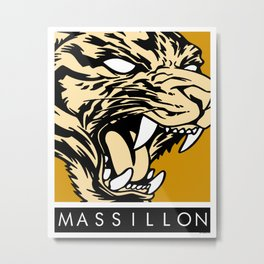 MASSILLON TIGER Metal Print