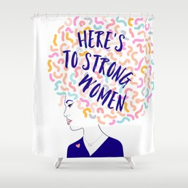 'To Strong Women' Typographic Portrait #grlpwr #illustration Shower Curtain