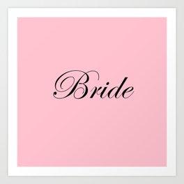 Bride - pink Art Print