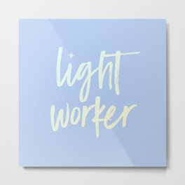 Lightworker Metal Print