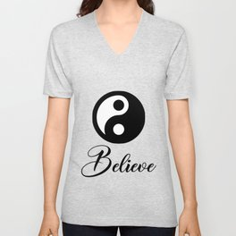 Believe in the dualism of yin and yang Unisex V-Neck