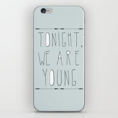 We Are Young (grey & black version) iPhone Skin