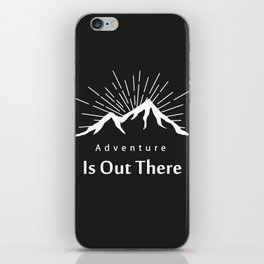 Adventure Is Out There Mountain print, Black & White iPhone Skin