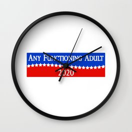 Any Functioning Adult 2020 Wall Clock