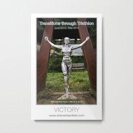 VICTORY of Transitions through Triathlon Metal Print