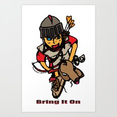 Bring It On  Art Print