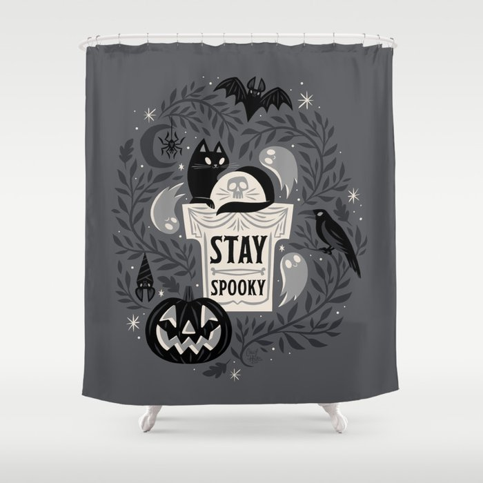 Stay Spooky Shower Curtain By Therewillbecute