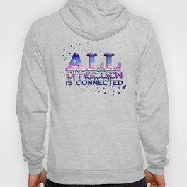 All Oppression Is Connected Pink & Blue Hoody
