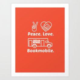 Peace. Love. Bookmobile Art Print