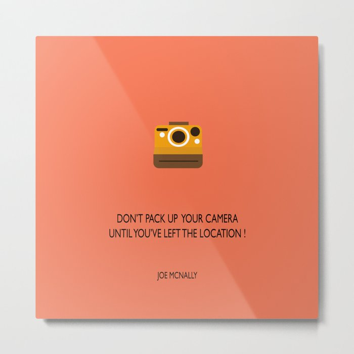 Don't pack up your camera Metal Print