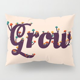 Grow Pillow Sham