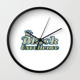 Empowerment Excellence Tshirt Design Black excellence Wall Clock