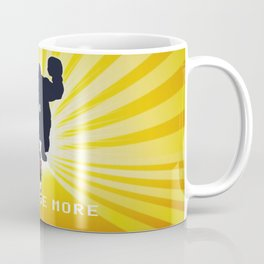 Exercise more. A PSA for stressed creatives. Coffee Mug
