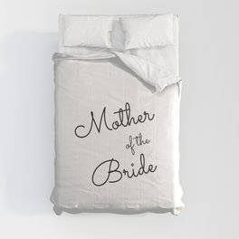 Mother of the bride, Bridesmaid, Bachelorette, Maid of Honor Wedding Comforters