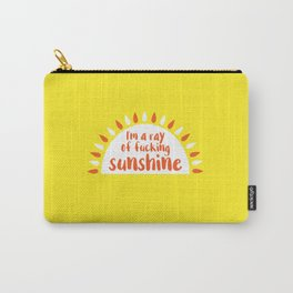 I'm A Ray of Fucking Sunshine Carry-All Pouch