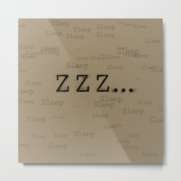 ZZZ... Sleep Metal Print