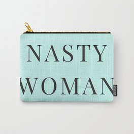 Nasty Woman, Such a Nasty Woman, Design, Home Decor, Mug, Bad Hombre, Hillary, Clinton, Trump Carry-All Pouch