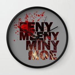 Eeny Meeny Miny Moe Wall Clock