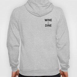 Wine & Dine Hoody