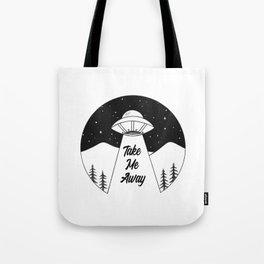 'Take Me Away' UFO Tote Bag