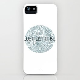 LetItBe. iPhone Case
