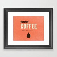 Mmm Coffee Framed Art Print