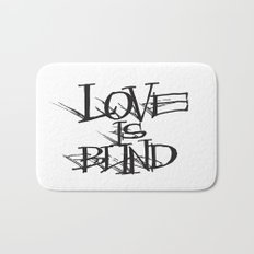 Love Is Blind Bath Mat