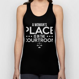 A Woman's Place Is In The Courtroom T-Shirt Unisex Tank Top