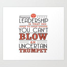 You Have To Have Vision Leadership Inspirational Success Quote Design Art Print