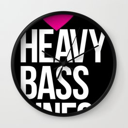 I Love Heavy Basslines Wall Clock
