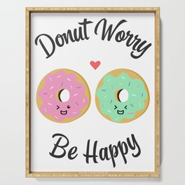 Donut Worry Be Happy! Serving Tray