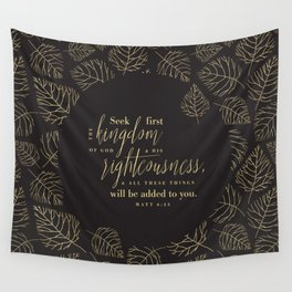 Seek First the Kingdom of God Wall Tapestry