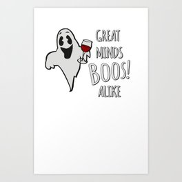 Great Minds Boos Alike Funny Ghost Wine Art Print