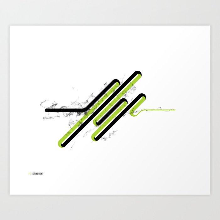 05: Refinement Art Print