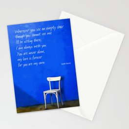 Wherever You See An Empty Chair 1 Stationery Cards