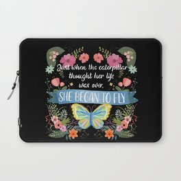 She Began To Fly Hand Lettered Floral Sign Laptop Sleeve