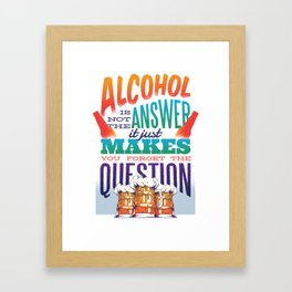 Best Alcohol Quote Design Framed Art Print